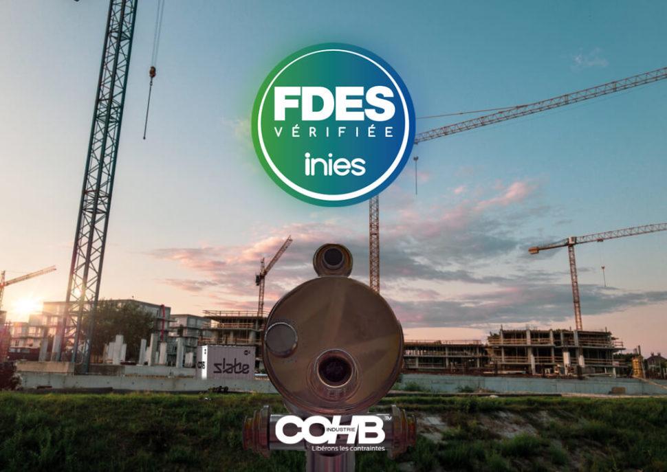 COHB Industrie vous présente ses FDES ou Fiches de Déclaration Environnementale et Sanitaire.