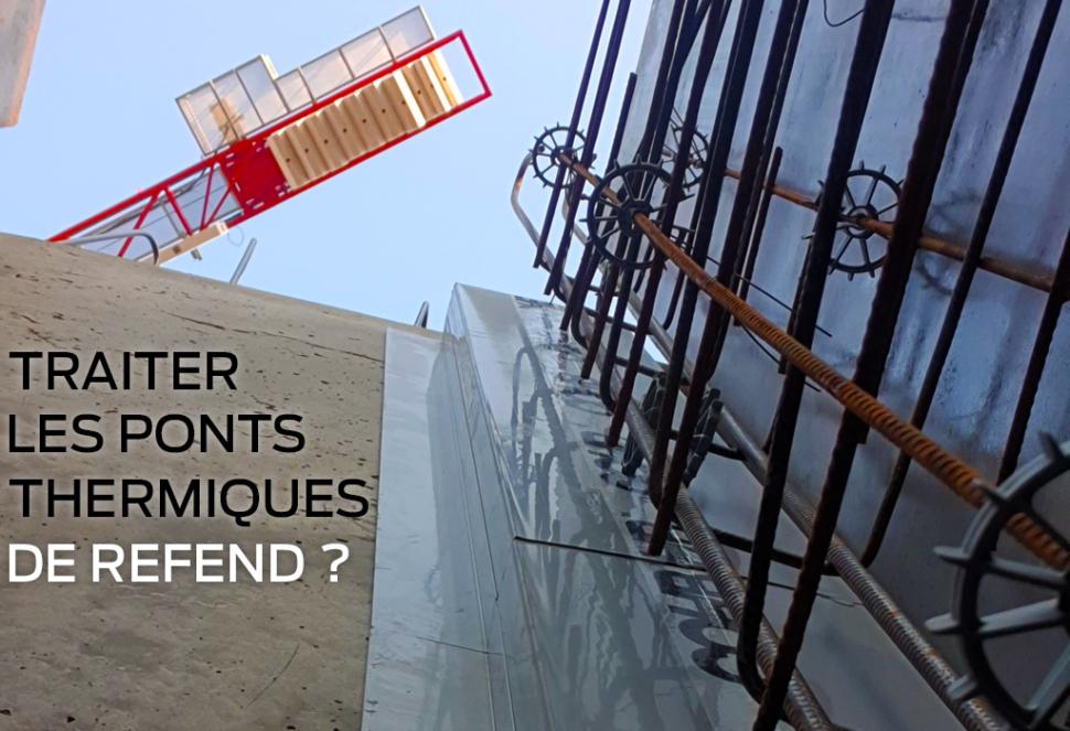 Les ponts thermiques sont divisés en plusieurs catégories, celle des refends existe. Comment traiter les ponts thermiques de refend ?